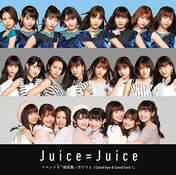 Danbara Ruru,   Inaba Manaka,   Juice=Juice,   Kanazawa Tomoko,   Miyamoto Karin,   Miyazaki Yuka,   Takagi Sayuki,   Uemura Akari,   Yanagawa Nanami,